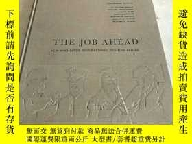 二手書博民逛書店THE罕見JOB AHEAD NEW ROCHESTER OCCUPATIONAL READING SERIES