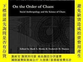 二手書博民逛書店On罕見The Order Of ChaosY256260 Mark S. Mosko Berghahn Bo