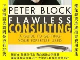 二手書博民逛書店Flawless罕見Consulting: A Guide to Getting Your Expertise U