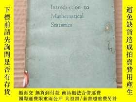 二手書博民逛書店introduction罕見to mathematical statistics(P590)Y173412