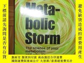二手書博民逛書店The罕見Metabolic Storm: The Science of Your... 【詳見圖】Y2553