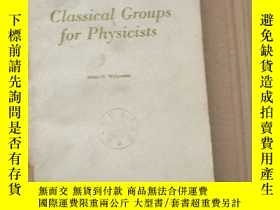 二手書博民逛書店classical罕見groups for physicists(P159)Y173412