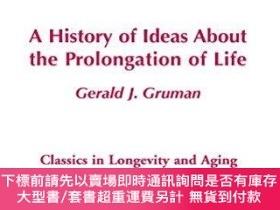 二手書博民逛書店A罕見History Of Ideas About The Prolongation Of LifeY2551