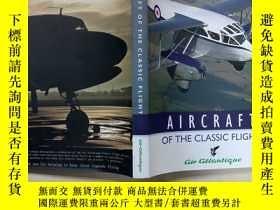 二手書博民逛書店aircraft罕見of the classic flight