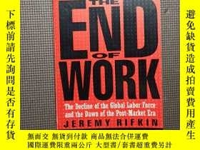 二手書博民逛書店The罕見end of work: the decline of