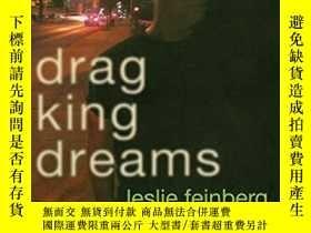 二手書博民逛書店Drag罕見King DreamsY256260 Leslie Feinberg Seal Press 出版