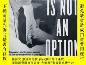 二手書博民逛書店Failure罕見Is Not An Option: Mission Control From Mercury T