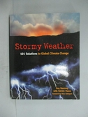 【書寶二手書T9/科學_ZDN】Stormy Weather: 101 Solutions to Global Clim