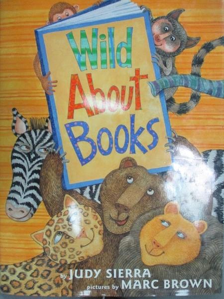 【書寶二手書T8/原文小說_WGB】Wild About Books_Sierra, Judy/ Brown, Marc