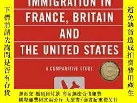 二手書博民逛書店The罕見Politics Of Immigration In France, Britain, And The