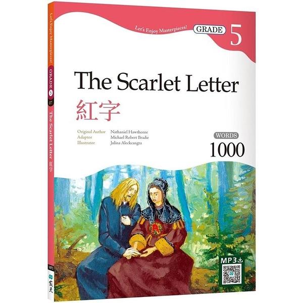 紅字 The Scarlet Letter【Grade 5經典文學讀本】二版(2