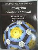 【書寶二手書T4/大學理工醫_YIZ】Prealgebra Solutions Manual_Richard Ruscz