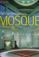 二手書《The Contemporary Mosque: Architects, Clients, and Designs Since the 1950s》 R2Y ISBN:0847820432