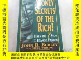二手書博民逛書店英文書罕見MONEY SECRETS OF THE RICH! 16開Y15969