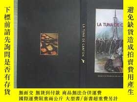 二手書博民逛書店LA罕見TUNA DE CANTON 01 Y203004