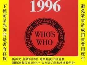 二手書博民逛書店Who s罕見Who 1996Y19139 No Author.