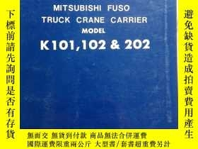 二手書博民逛書店SHOP罕見MANUAL FOR MITSUBISHI FUSO TRUCK CRANE CARRIER MODE
