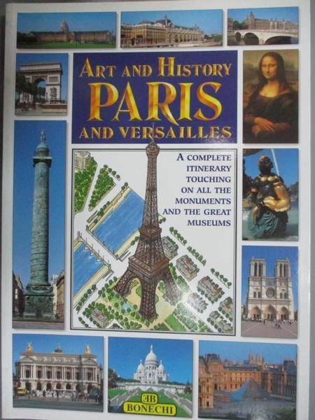 【書寶二手書T5/大學藝術傳播_JNE】Art & History of Paris and Versailles (Bonechi Art & History Collection)_Bonechi