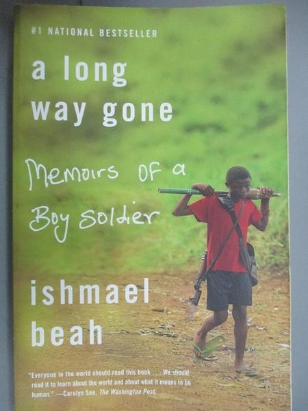 【書寶二手書T3/歷史_HII】A Long Way Gone: Memoirs of a Boy Soldier_Be