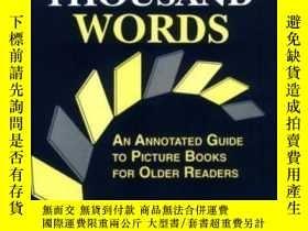 二手書博民逛書店Worth罕見A Thousand Words: An Annotated Guide To Picture Bo