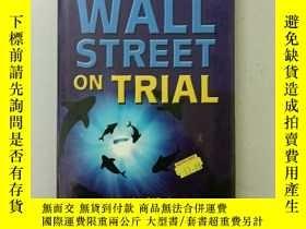 二手書博民逛書店舊書罕見英文原版《WALL STREET ON TRIAL》華爾街受審Y270952 justin o bri