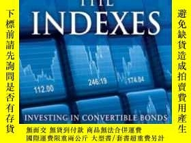 二手書博民逛書店Beating罕見The Indexes: Investing In Convertible Bonds To I