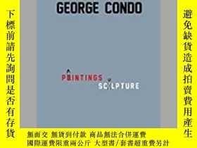 二手書博民逛書店George罕見Condo: Paintings, Sculpt