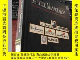 二手書博民逛書店SERVICE罕見MANAGEMENT Operatons,Strategy,and Information Te