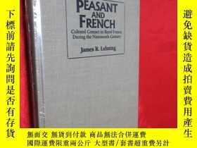 二手書博民逛書店Peasant罕見and French: Cultural Co