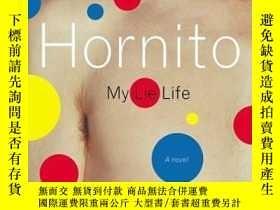 二手書博民逛書店Hornito:罕見My Lie Life 英文原版20開Y14