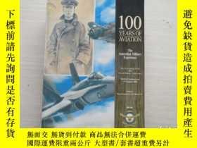 二手書博民逛書店100罕見YEARS OF AVIATION the australian military experience