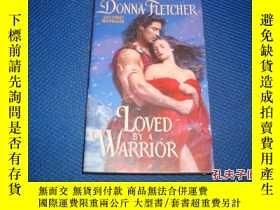 二手書博民逛書店Loved罕見by a Warrior5 lug. 2011Y14635 請參考圖片 外文原版書