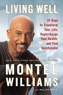 二手書Living Well: 21 Days to Transform Your Life, Supercharge Your Health, and Feel Spectacular R2Y 9780451222930