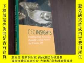 二手書博民逛書店CFO罕見Insights: Enabling High Performance Through Leading