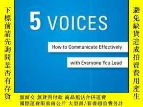 二手書博民逛書店5罕見Voices: How to Communicate Effectively with Everyone Y