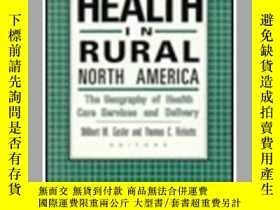 二手書博民逛書店Health罕見in Rural North America: