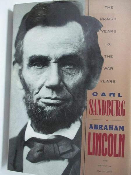 【書寶二手書T1/傳記_EJP】Abraham Lincoln : The Prairie Years & the War Years