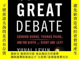 二手書博民逛書店The罕見Great Debate-大辯論Y436638 Yuval Levin Basic Books, 2