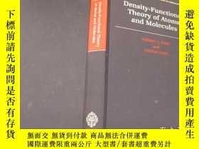 二手書博民逛書店Density-Functional罕見Theory of Atoms and MoleculesY11966
