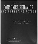 二手書博民逛書店《Consumer Behavior and Marketing Action》 R2Y ISBN:0538844337