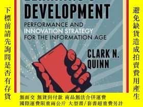 二手書博民逛書店Revolutionize罕見Learning & Development: Performance and In