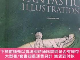 二手書博民逛書店罕見FANTASTIC ILLUSTRATION 4 妙趣插畫4 插畫藝術作品 英文平面設計書籍Y262452