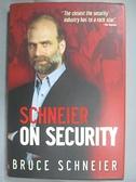 【書寶二手書T2/原文書_FKG】Schneier on Security_Schneier, Bruce