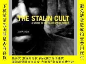 二手書博民逛書店【罕見】2012年出版平裝The Stalin Cult: A