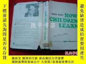 二手書博民逛書店HOW罕見CHILDREN LEARN(精裝英文原版)兒童如何學