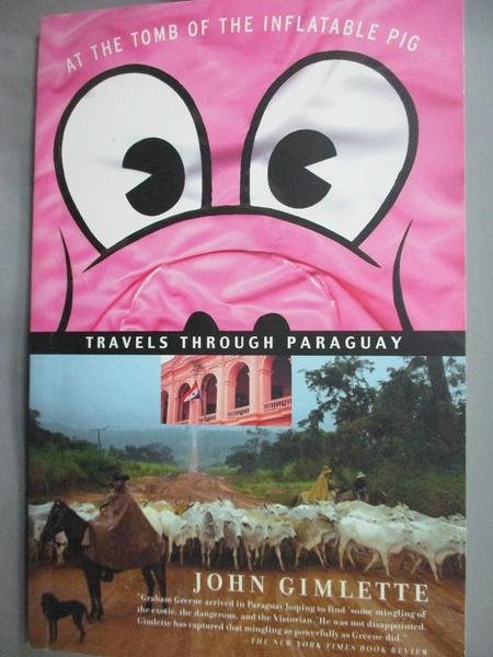 【書寶二手書T4/地圖_LNK】At The Tomb Of The Inflatable Pig: Travels T
