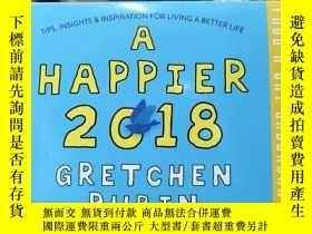 二手書博民逛書店A罕見happier 2018 gretchen rubinY2