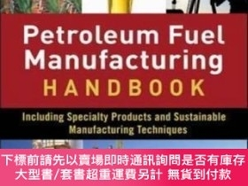 二手書博民逛書店Petroleum罕見Fuels Manufacturing Handbook: Including Specia
