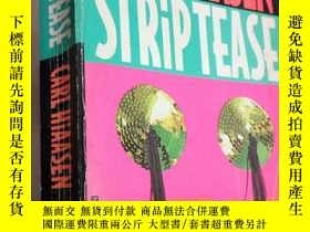二手書博民逛書店CARL罕見HIAASEN STRIP TEASEY26220