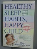 【書寶二手書T5/保健_JRT】Healthy Sleep Habits, Happy Child_Marc Weiss